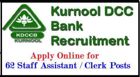 Kurnool DCCB Recruitment 2017 – Apply Online for 62 Staff Asst/ Clerk Posts Kurnool DCCB Recruitment 2017 – Apply Online for 62 Staff Asst/ Clerk Posts: Kurnool District Co-operative Central Bank (DCCB) has given an employment notification for the recruitment of 62 Staff Assistant/ Clerk vacancies. Eligible candidates may apply online form 15-07-2017 to 01-08-2017. Other details like age, educational qualification & how to apply /2017/07/kurnool-dccb-recruitment-2017-apply-online-62-staff-assistant-clerk-posts.html