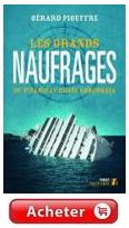 Les Grands Naufrages, du Titanic au Costa Concordia