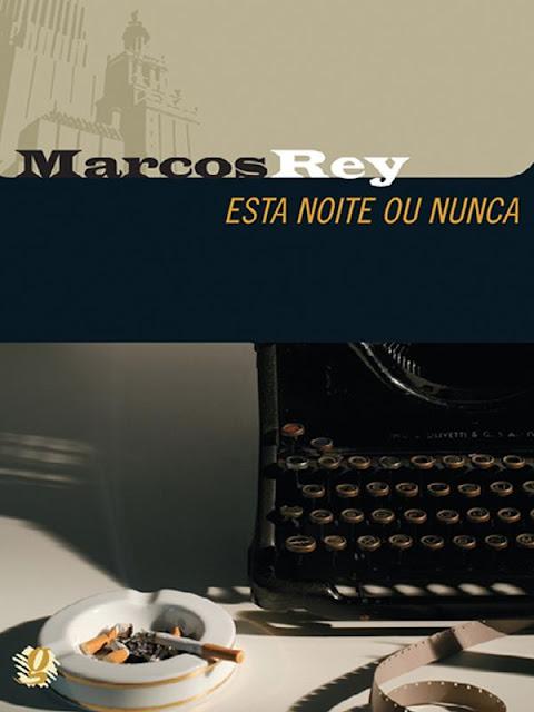 Esta noite ou nunca - Marcos Rey
