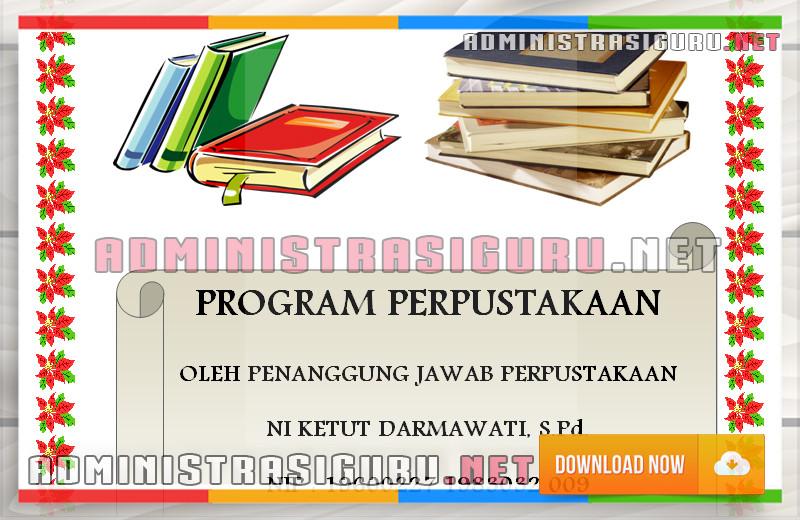 Program Perpustakaan Sekolah - Pendaftaran Koleksi, Stempel Buku, Nomor Klasifikasi, Katalogisasi, Labeling