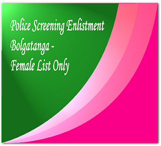 Blogatanga Police screening shortlist for female