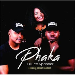 Download new music Julluca Spanner – Phaka ft. Winnie Khumal. 2018
