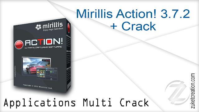Mirillis Action! 3.7.2 + Crack
