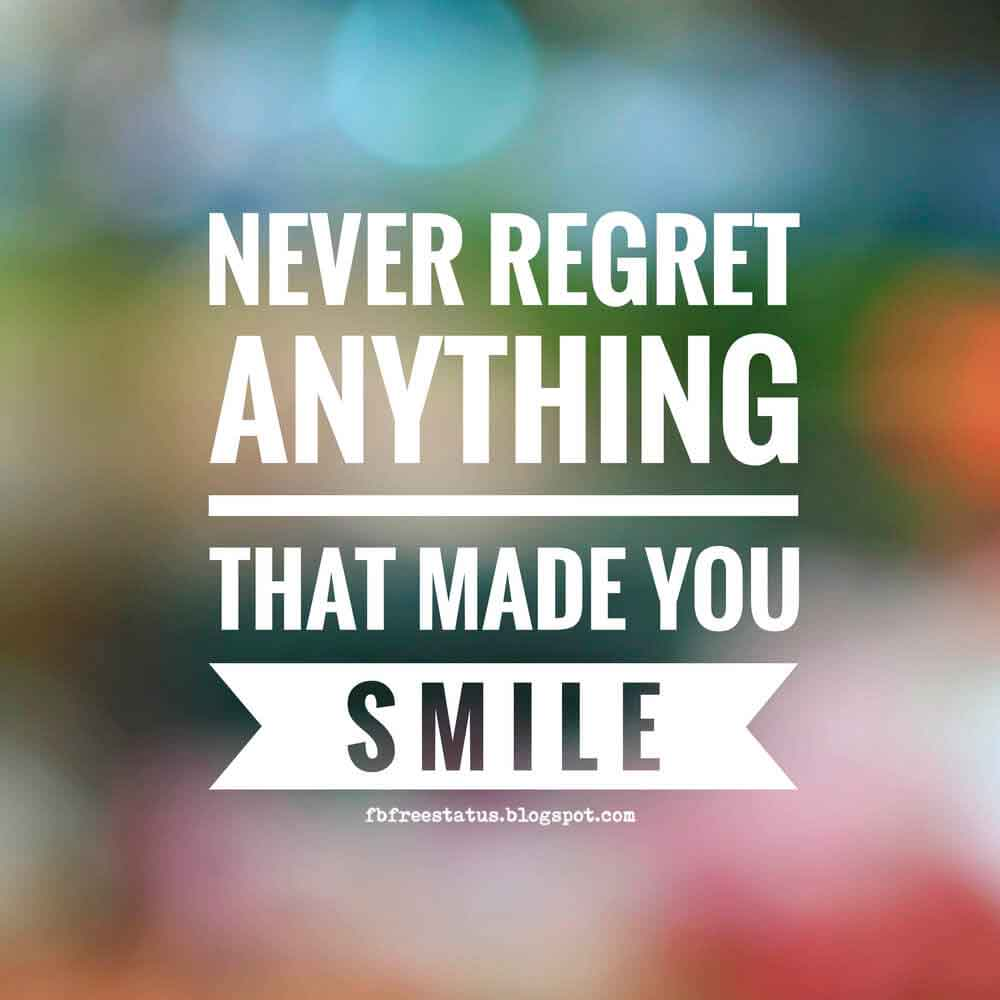 Never Regret Anything That Made You Smile Quote Tattoo: Motivational And Inspirational Quotes For Success Life