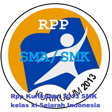 Rpp Kurikulum 2013 SMK kelas xi Sejarah Indonesia | Galeri Guru