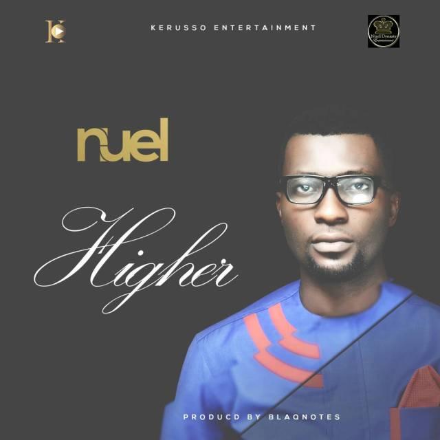 Music: Nuel - Higher