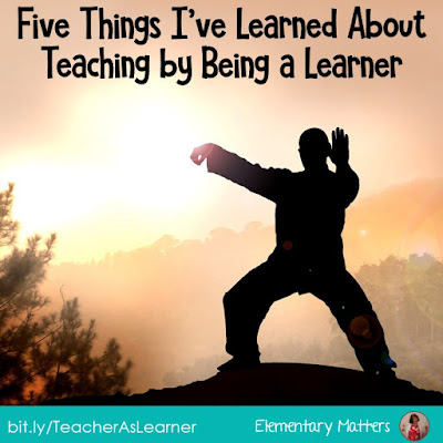 Five things I've learned about teaching by being a learner: here are some ways that being a learner can help a person learn about teaching.