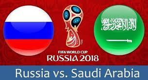Saudi Arabia vs. Russia in  the start of the 2018 World Cup.live stream info.