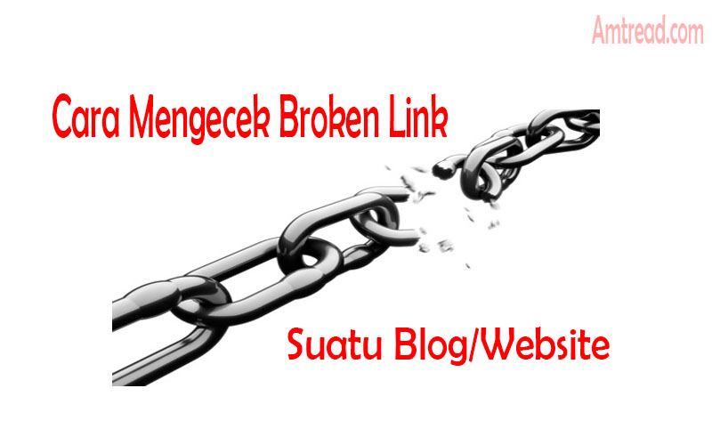 Mengetahui dan mengatasi broken link