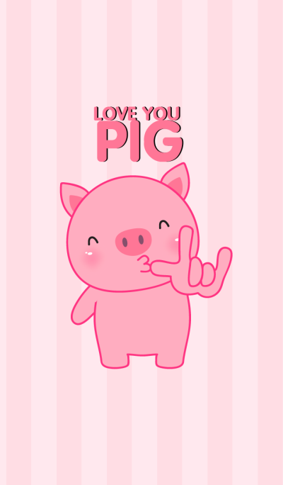 Love You Pig Theme