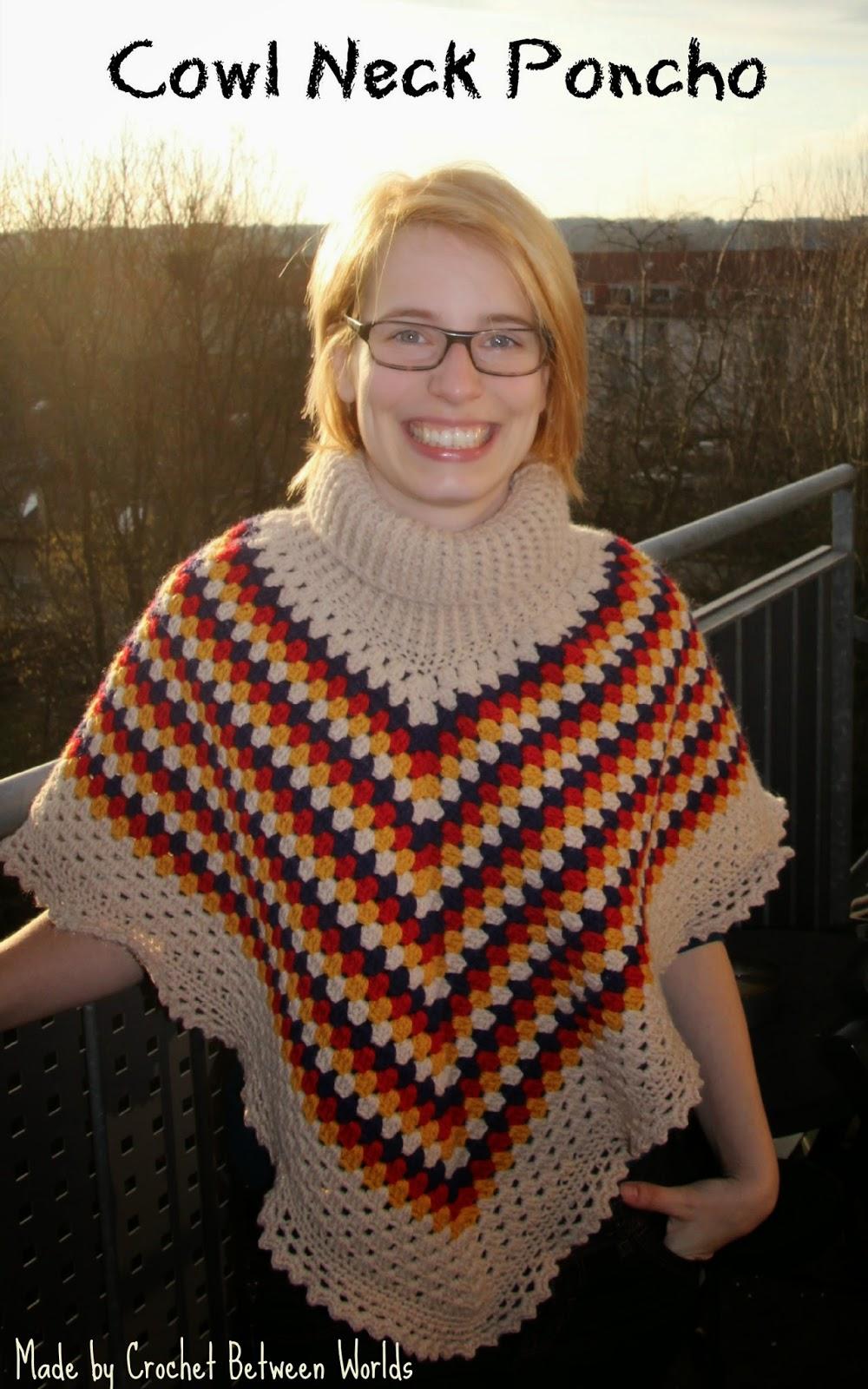 Crochet Between Worlds Cowl Neck Poncho Love