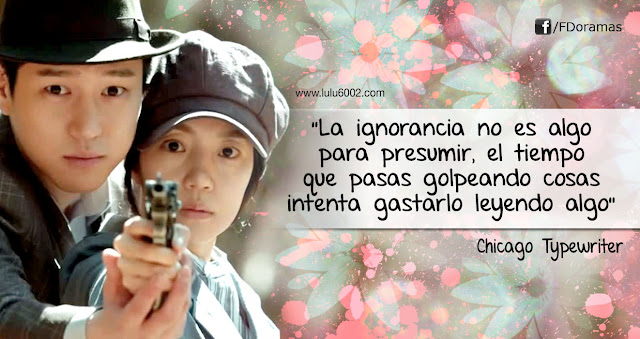 Chicago Typewriter frases