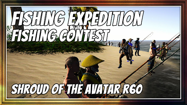 FISHING CONTEST @ FISHING EXPEDITION • SHROUD OF THE AVATAR R60 (FREE-TO-PLAY)