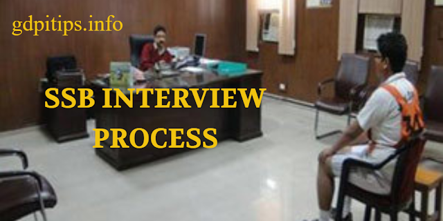 ssb interview process, ssb interview, service selection board, ssb procedure,