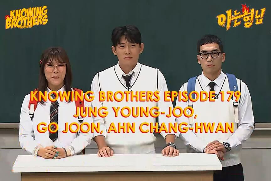 Nonton streaming online & download Knowing Bros eps 179 bintang tamu Jung Young-joo, Go Joon, & Ahn Chang-hwan subtitle bahasa Indonesia