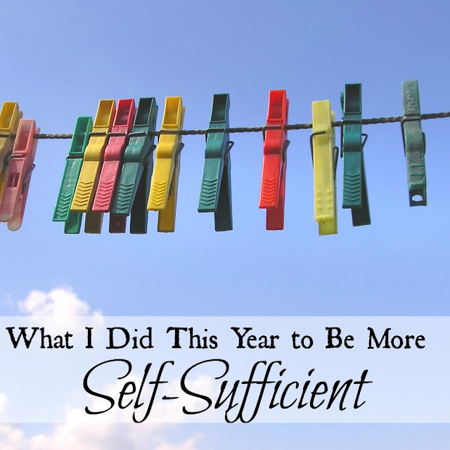 What I did this year to be more self-sufficient