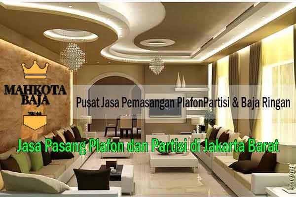 Harga Pasang Plafon Jakarta Barat