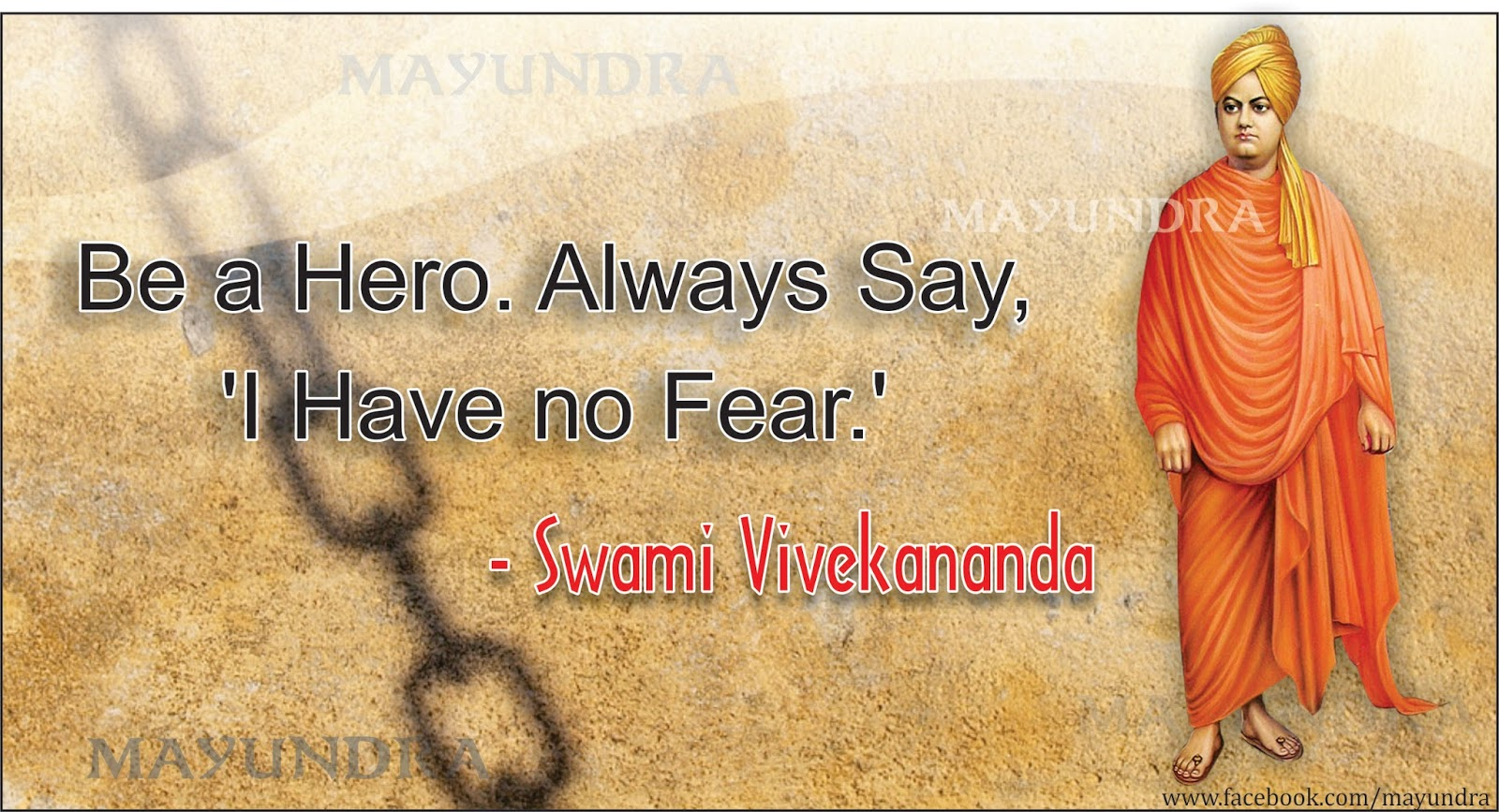 Be A Hero Always Say I Have No Fear Swami Vivekananda