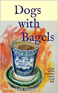 Dogs with Bagels - contemporary fiction by Maria Elena Sandovici