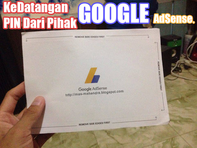 Kedatangan PIN Dari Pihak Google Adsense
