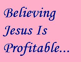 believe Jesus