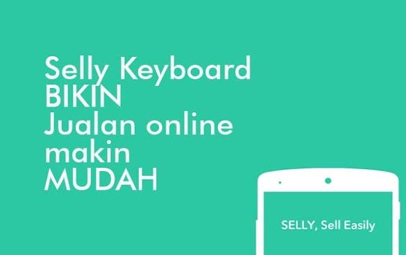 Selly Keyboard Bikin Jualan Online Makin Mudah