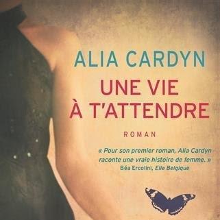 Une vie à t'attendre d'Alia Cardyn