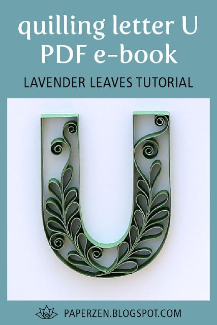 quilling letters monogram letter u lavender leaves tutorial pattern