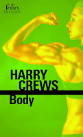Harry Crews - Body