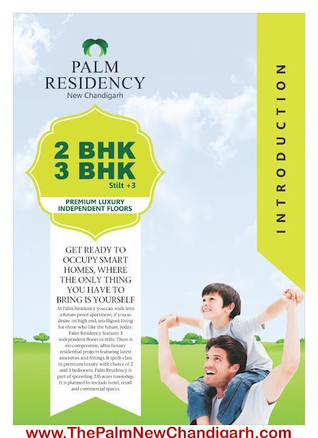 PALM RESIDENCY – 2BHK, 3BHK Floors Mullanpur New Chandigarh, Manohar Singh and Company, The Palm New Chandigarh, independent floors near chandigarh