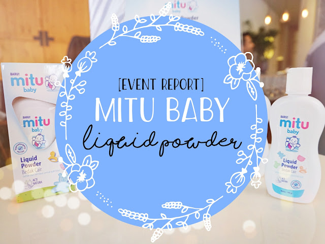 MITU BABY LIQUID POWDER EVENT