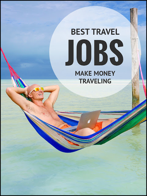 Traveling Jobs That Pay Well