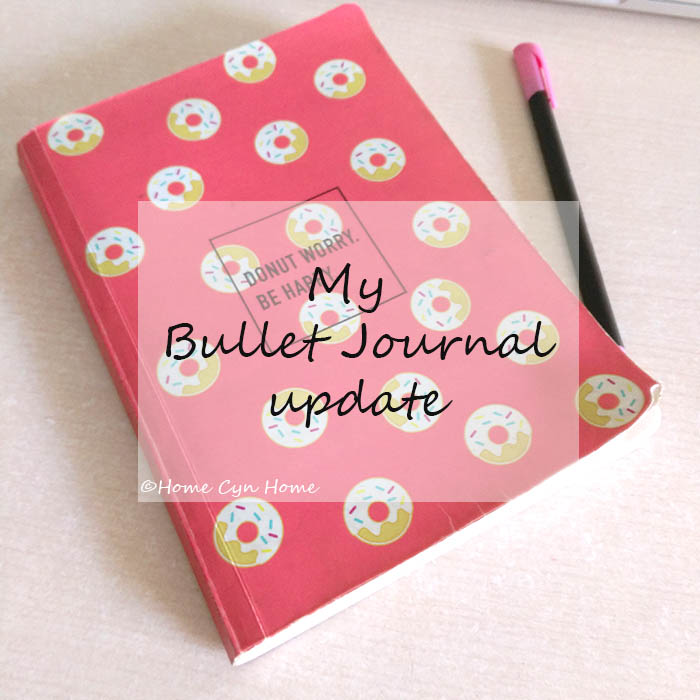 My Bullet Journal Update Home Cyn Home