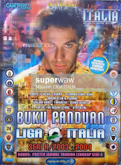 Majalah LIGA ITALIA: BUKU PANDUAN SERI A 2003-2004