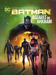 Đột Kích Arkham - Batman: Assault On Arkham