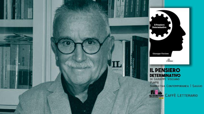 Il Pensiero Determinativo, intervista a Giuseppe Visciano