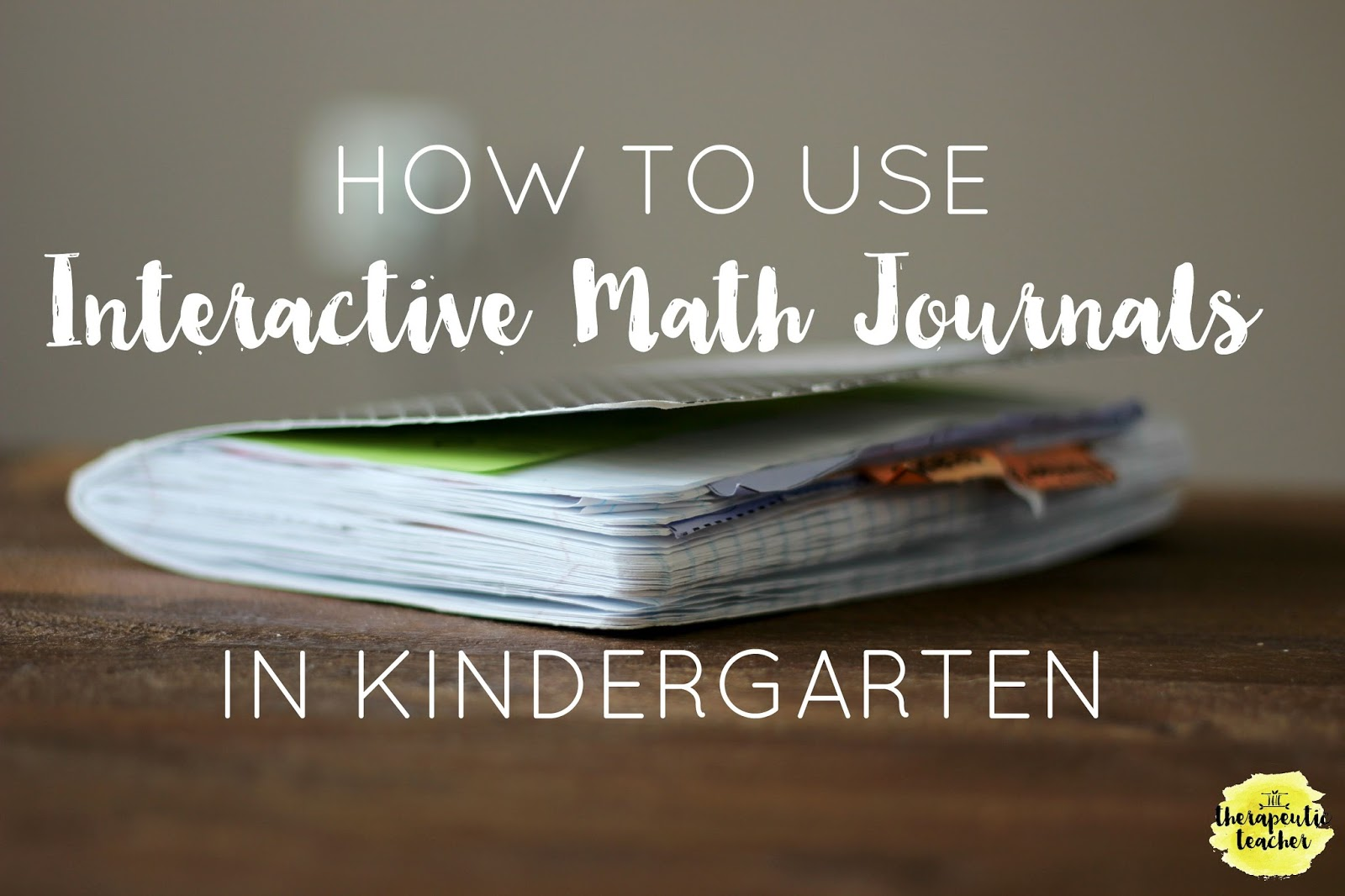 Kinder Interactive Math Journals | The Therapeutic Teacher