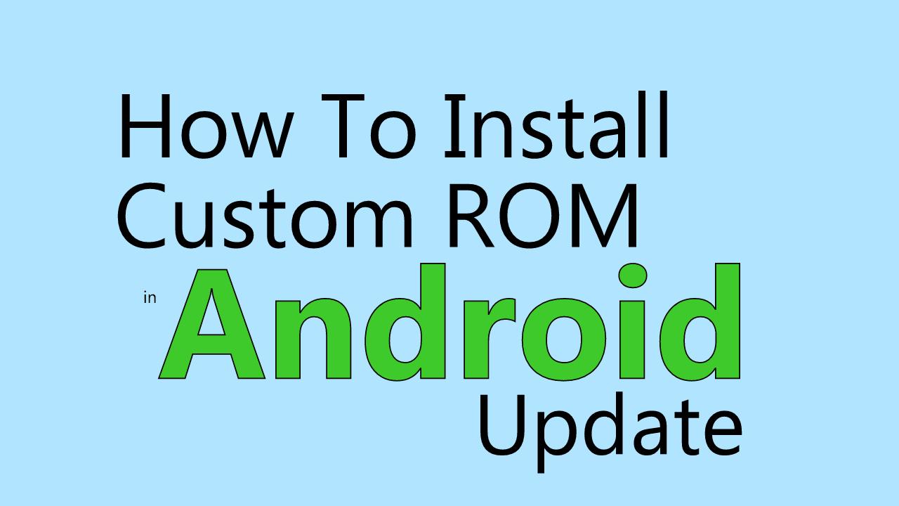Android Phone Me Custom ROM Kaise Install Kare ? - TechYukti
