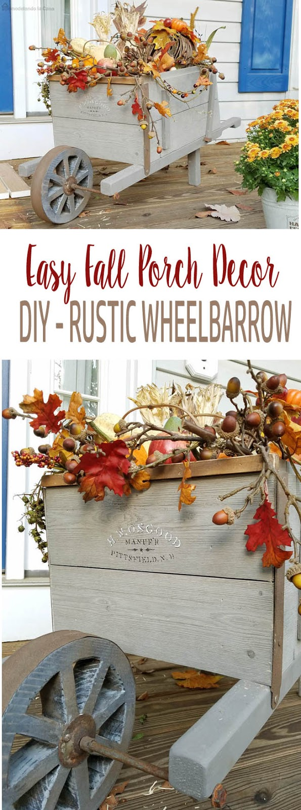 How to build a decorative vintage looking wheelbarrow - Cute Wheelbarrow Fall decor