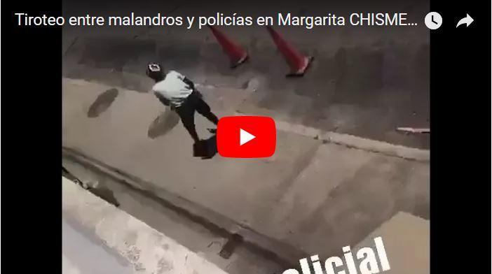 Tiroteo entre malandros y policías en Margarita