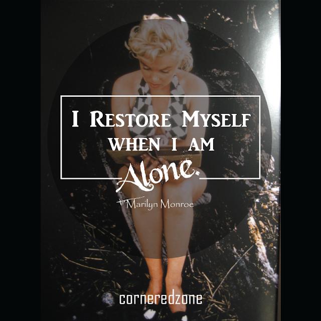 I-restore-myself-when-i-am-alone