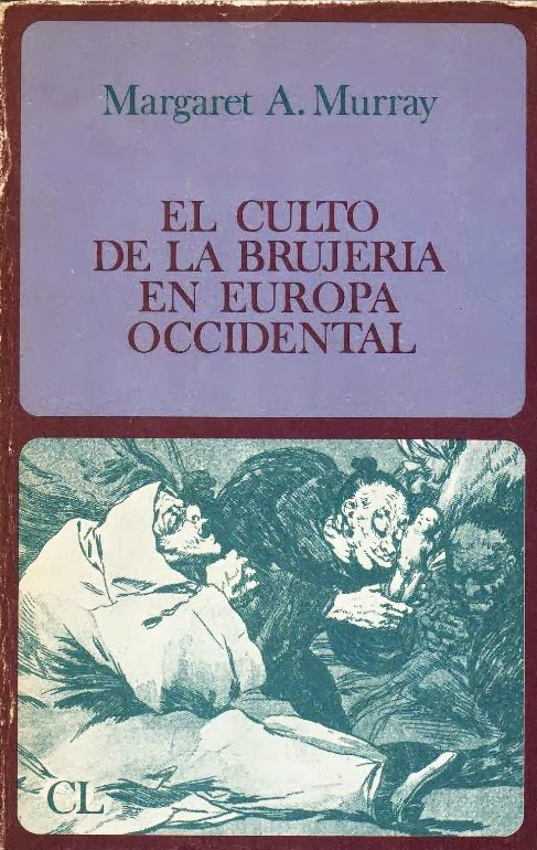 El Culto de la Brujeria en Europa Occidental de Margaret A. Murray