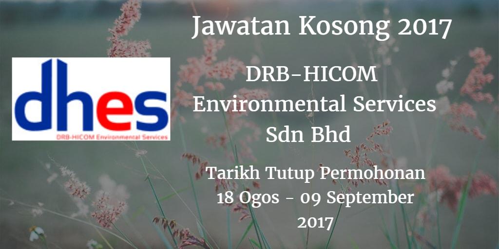 Jawatan Kosong DRB-HICOM Environmental Services Sdn Bhd 18 Ogos - 09 September 2017