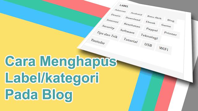 Cara Menghapus Label pada Blog
