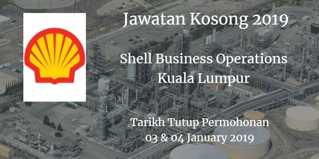 Jawatan Kosong Shell Business Operations Kuala Lumpur 03 & 04 January 2019