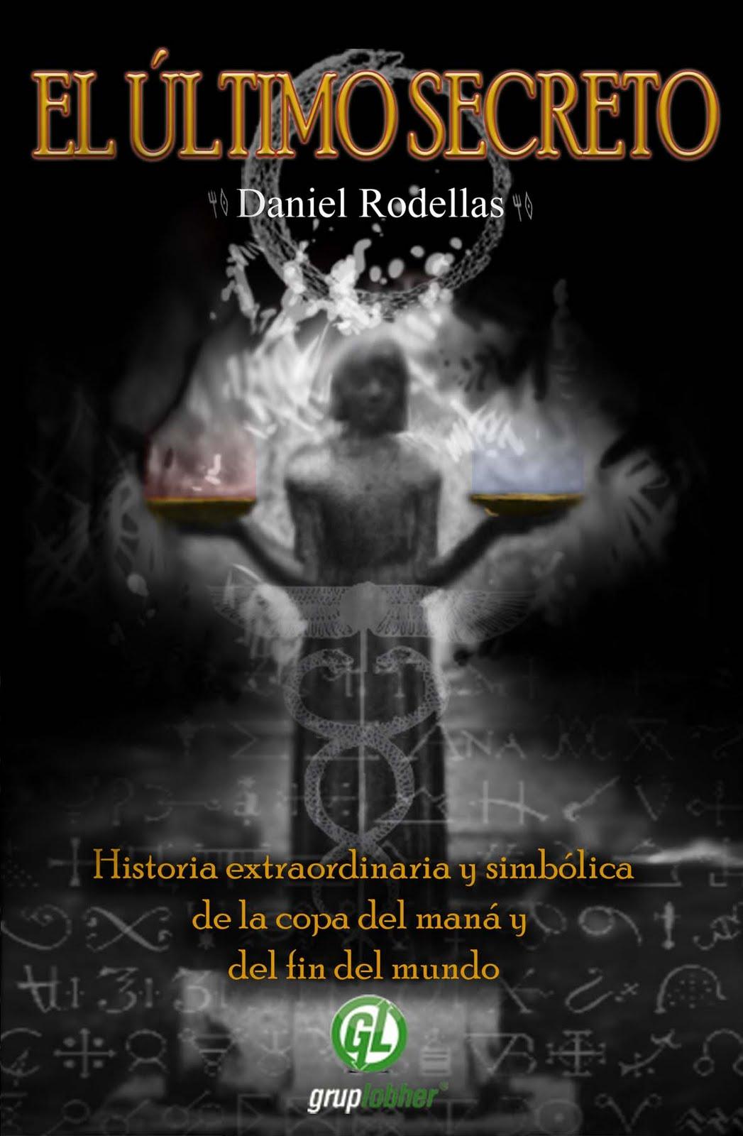 Programa 15: El último secreto de Daniel Rodellas 1