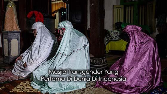 Indonesia Sediakan Masjid Khas Untuk Golongan Transgender
