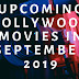 Upcoming Bollywood Movies In September 2019