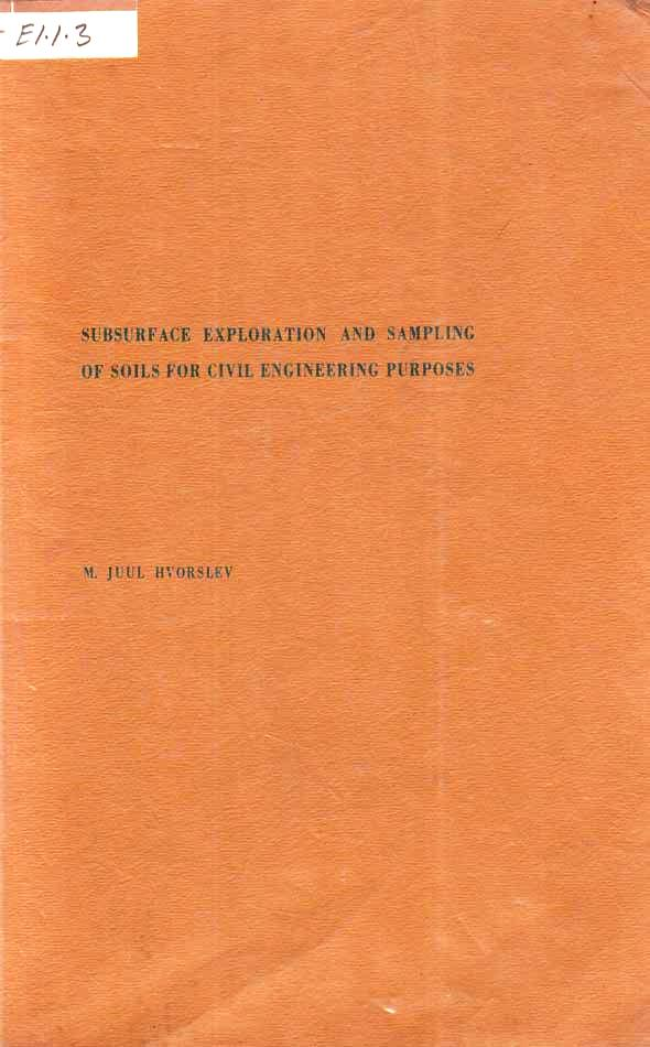 Subsurface exploration and sampling of soils for civil engineering purposes