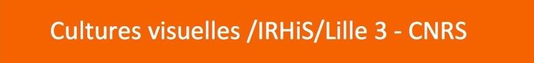 Les cultures visuelles à l'IHRiS